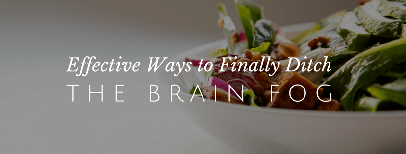 Ditch the Foggy Brain with These Simple Tips