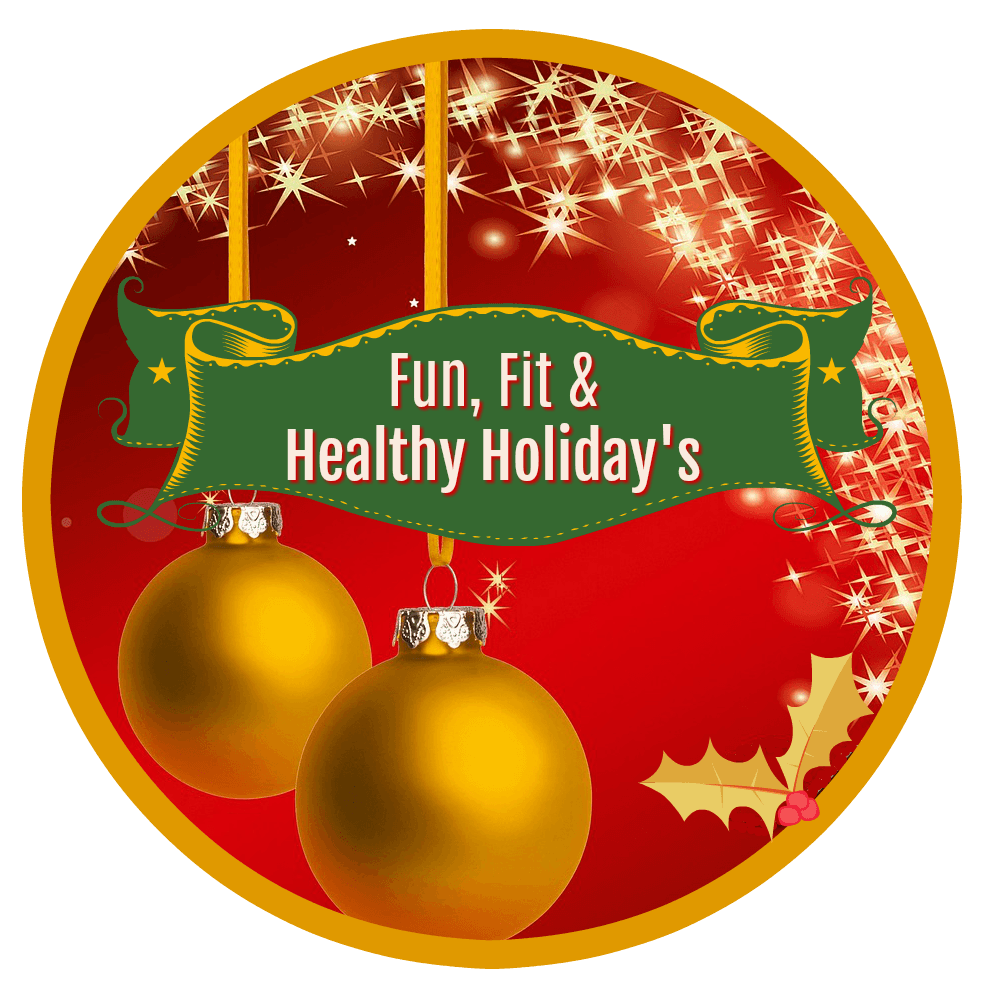 Fun, Fit & Healthy Holidays