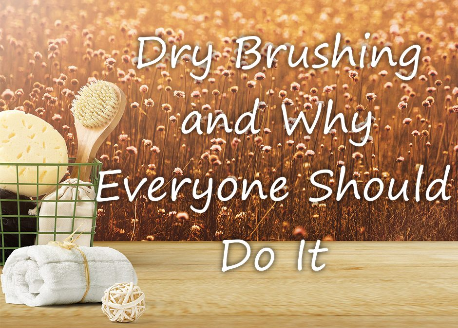 What Dry Brushing Is And Why Skin Experts Recommend It