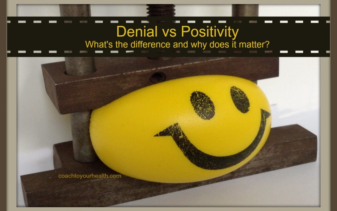 Denial vs Positivity; What's The Difference And Why Does It Matter