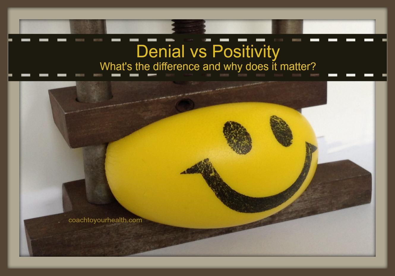 denial vs positivity